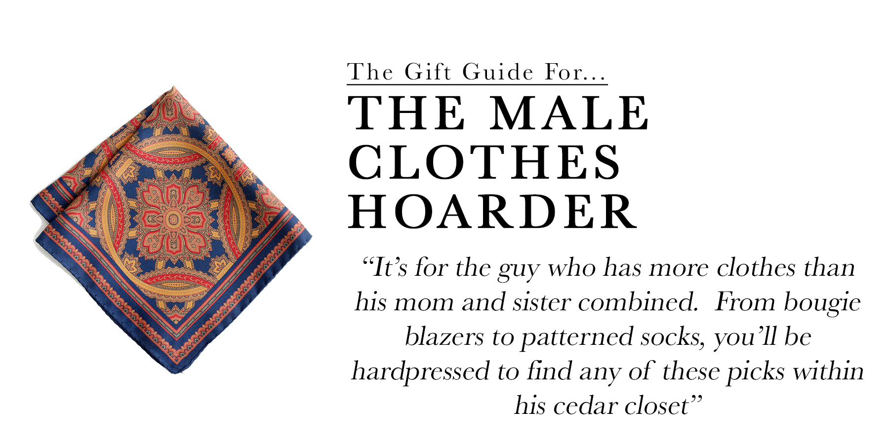 The Male Clothes Hoarder.jpg