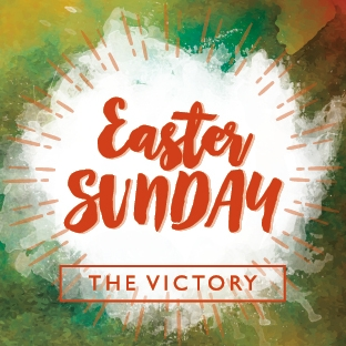 EASTER SUNDAY THE VICTORY // 16 APRIL, 10.30AM & 6.30PM  A vibrant and celebratory service in which much more than chocolate will be shared. We'll discover the power of the Easter story and the difference that Jesus' victory makes in our lives. Children's age specific activities during the morning service, Easter book and goodies.