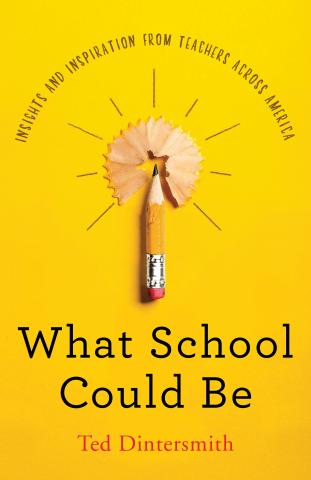 """2018年4月に発売された新刊 """"What School Could Be"""" クリックしてアマゾンで見る"""