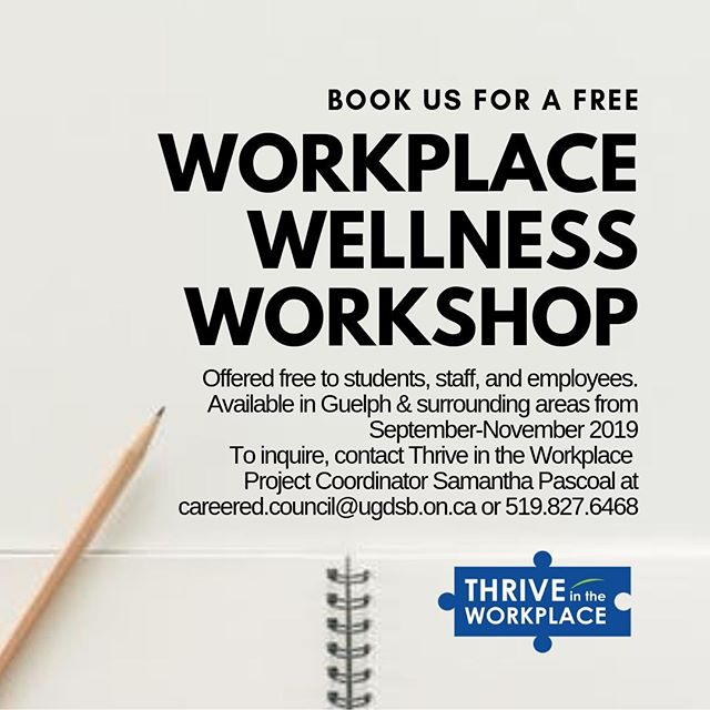 Revitalize your staff this fall with a workplace wellness workshop. Topics discussed range from stress-management and personal self-care, to healthy relationships and communication with team members at work. To book, contact Samantha at careered.council@ugdsb.on.ca!