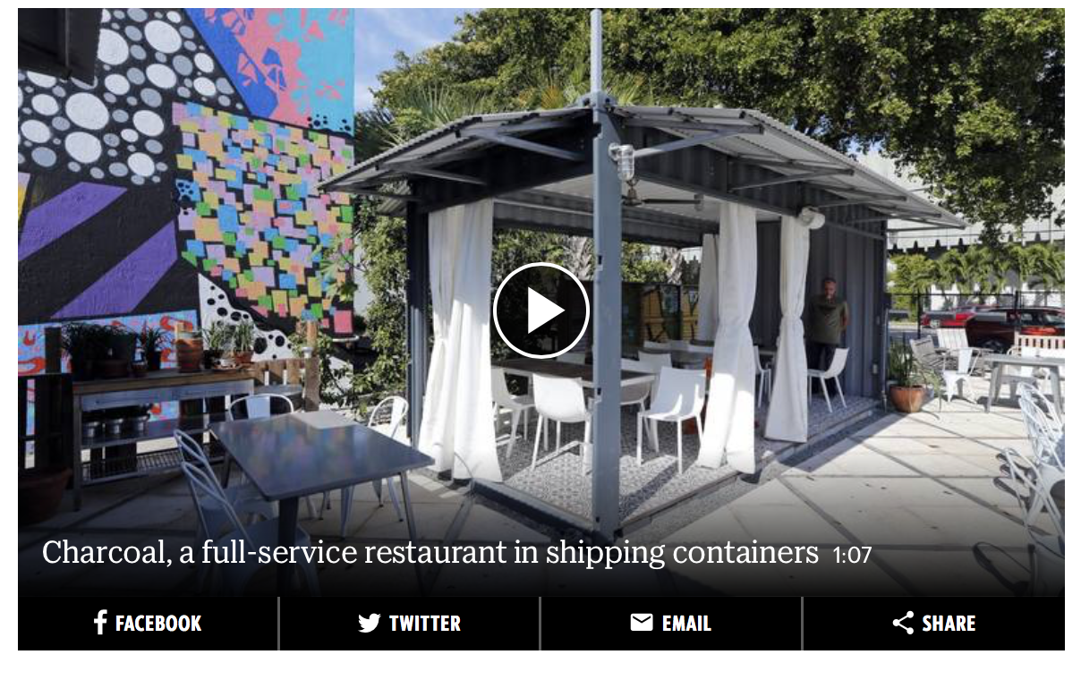 """Read Full Article   BY NANCY DAHLBERG  ndahlberg@miamiherald.com  Sometimes thinking outside the box means rethinking the box.  That includes traditional restaurant spaces with high rents and construction and interior design expenses that can eat away at the bottom lines for even the most successful restaurateurs.  To counter this trend, and in the spirit of using what is available and local, restauranteur and catering veteran Ken Lyon is opening Miami's first full-service restaurant built entirely out of shipping containers. It's part of The Wynwood Yard, which has become a hub of eateries and events. The restaurant, CHARCOAL Garden Bar + Grill , is aiming to open in two weeks at 82 NW 29th Street in Miami.  And the real benefit to a restaurant made from modified shipping containers: Need to move locations? """"Just pick it and go,"""" said Lyon.  Lyon, who also owns catering company Lyon & Lyon, and Della Heiman, founder and CEO of  The Wynwood Yard , met in 2015. Soon after, Heiman asked Lyon to build and operate a large, central bar at The Yard. Lyon also recently helped with the enlargement and redesign of The Yard's organic vegetable garden, which now includes a pergola down the middle and is run by the Little River Cooperative. The Yard has grown steadily as a dining, entertainment and hang-out hub, and last summer, Wynwood Yard leased an additional lot.  At the north half of the new lot and with a separate entrance from NW 29th Street, Lyon chose to plant his new restaurant – the Wynwood Yard's first full-service dining option. A pathway connects the restaurant to the nearby garden, which will supply some of the herbs and vegetables CHARCOAL will use in its cuisine.  Step into CHARCOAL, and you will find an open-air bar, an open kitchen, a """"dining porch"""" that seats about 24 and a """"conservatory dining room"""" that can seat about 40, all constructed from containers. These structures open onto a courtyard with additional seating. The conservatory contains floor to ceil"""