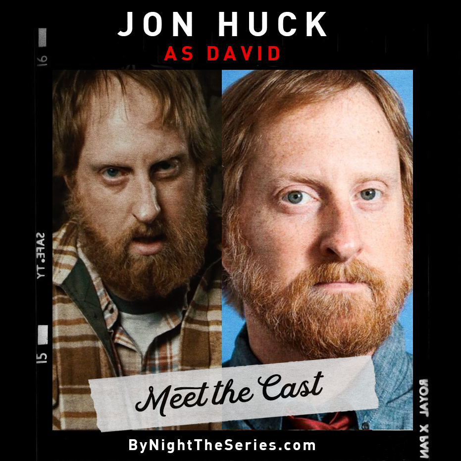 Meet The Cast Jon Huck.jpg