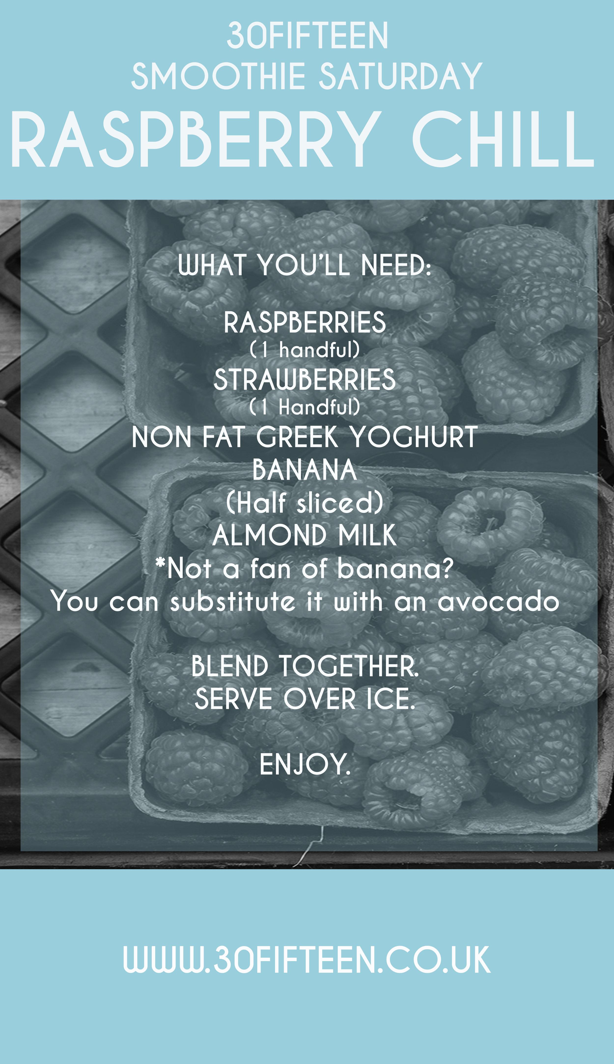 Smoothie Saturday recipe raspberry chill