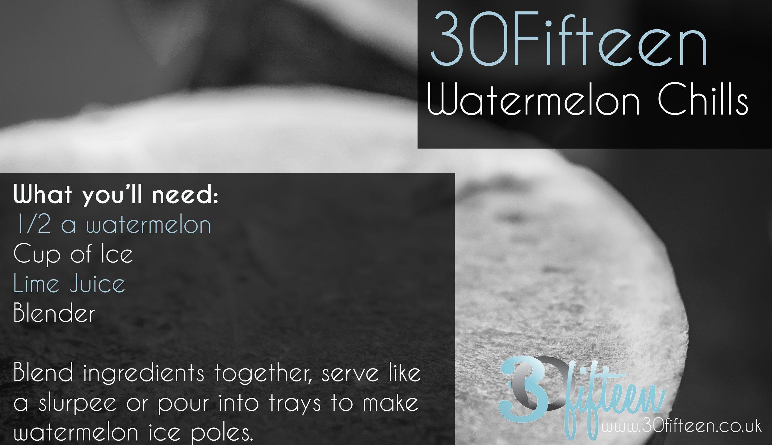 30Fifteen Watermelon Chills Recipe