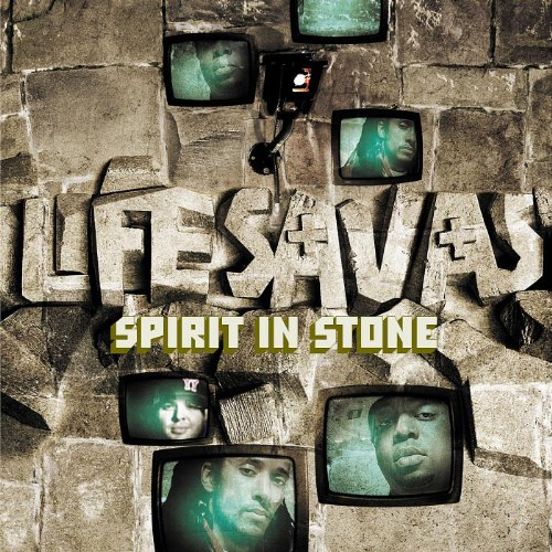 Lifesavas ‎– Spirit In Stone
