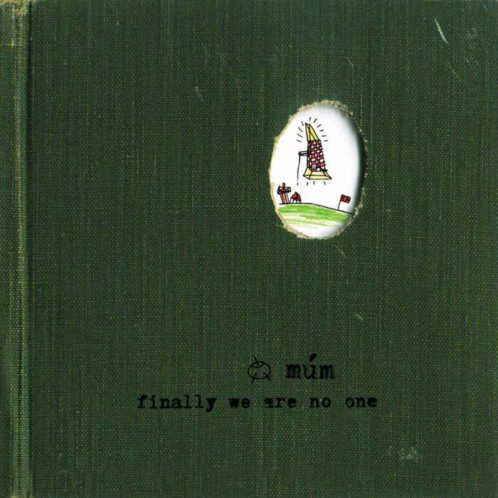 múm ‎– Finally We Are No One
