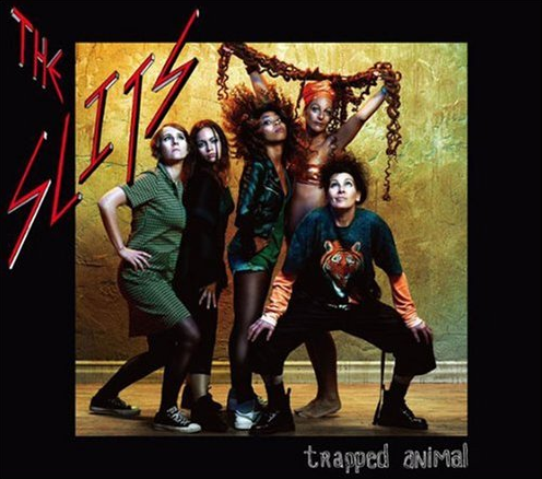 The Slits ‎– Trapped Animal
