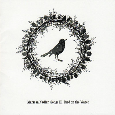 Marissa Nadler ‎– Songs III: Bird On The Water