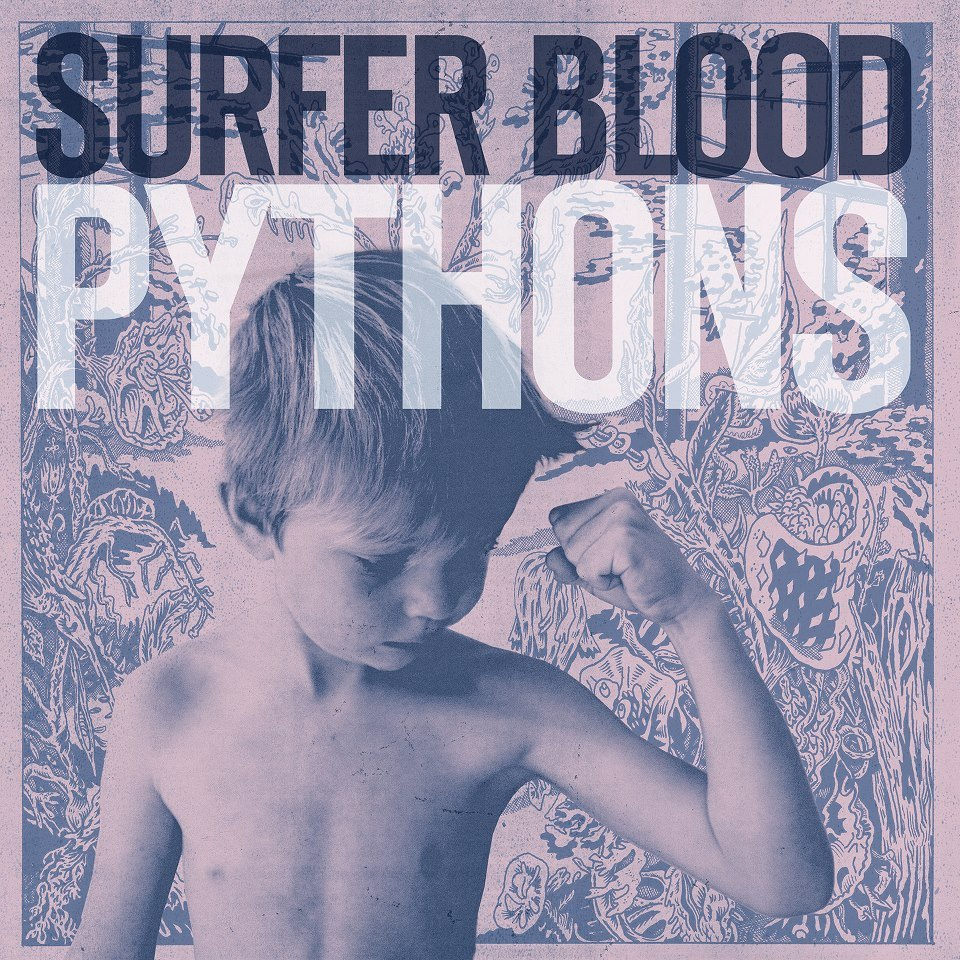 Surfer Blood ‎– Pythons