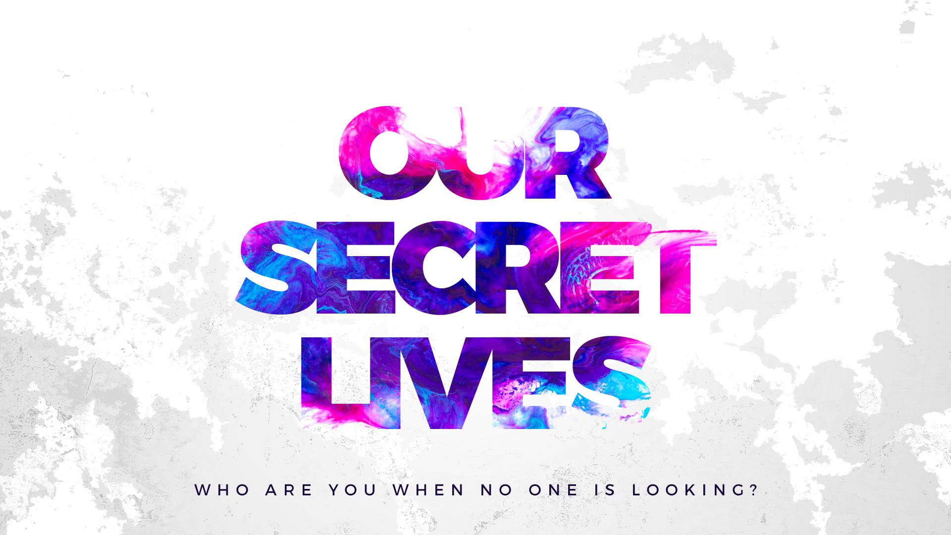 our-secret-lives-1920x1080 (1).jpg