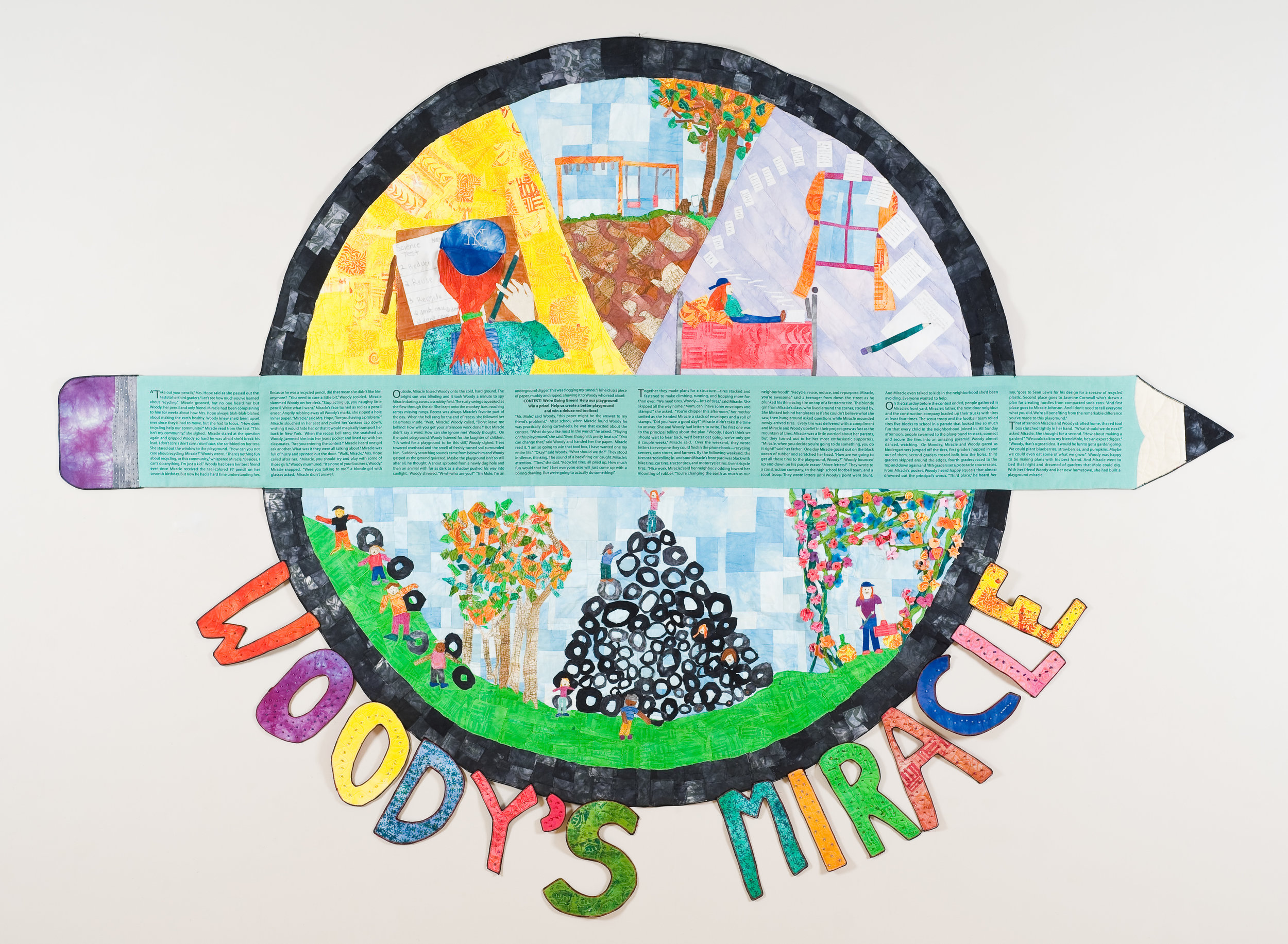 Woody's Miracle , created with Underwood Elementary students, Raleigh, NC, 2010.