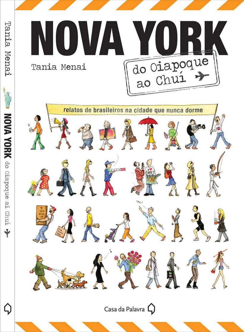 Nova York do Oiapoque ao Chuí by Tania Menai