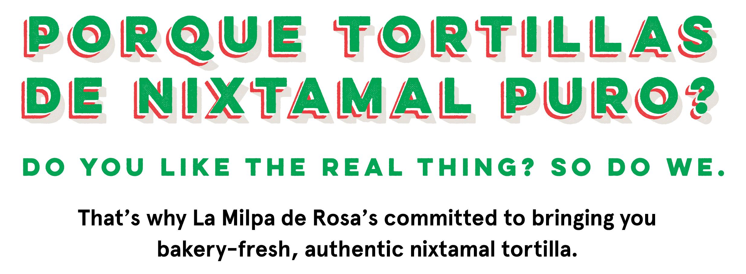 Tortillas de Nixtamal Puro.jpg