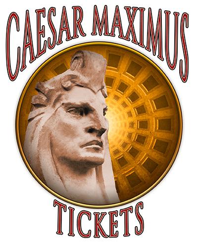 CAESAR MAXIMUS - tickets - v2 -400px.jpg