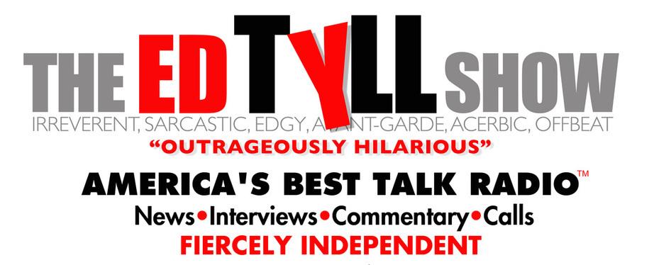The Ed Tyll Show America's Best Talk Radio
