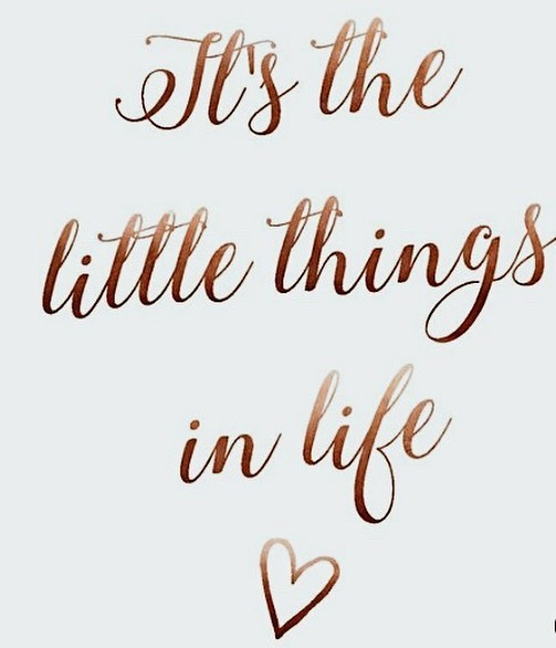 What are the little things in your life that keep you focused & moving forward?