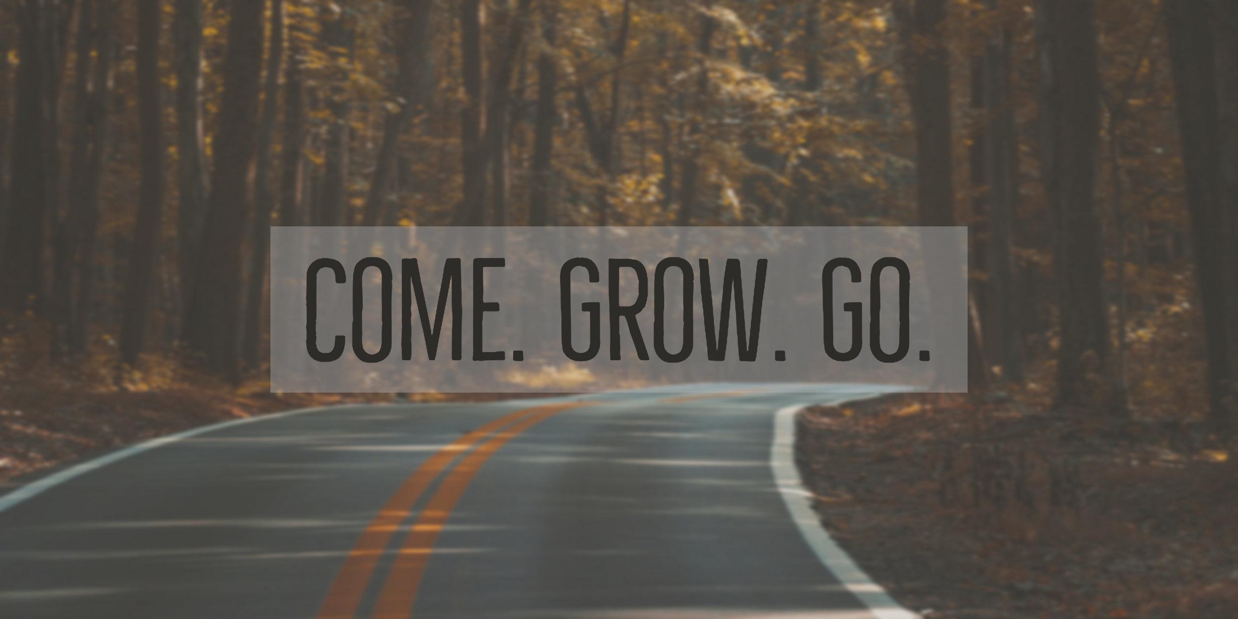 come grow go .jpg