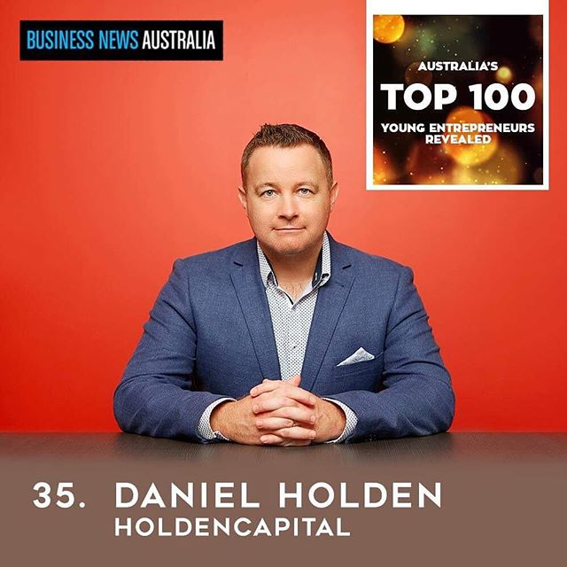 HoldenCAPITAL is proud to announce principal Daniel Holden has ranked #35 in Australia's Top 100 Young Entrepreneur awards. What a great way to kick off 2019 - we can't wait to see what this year has in store.