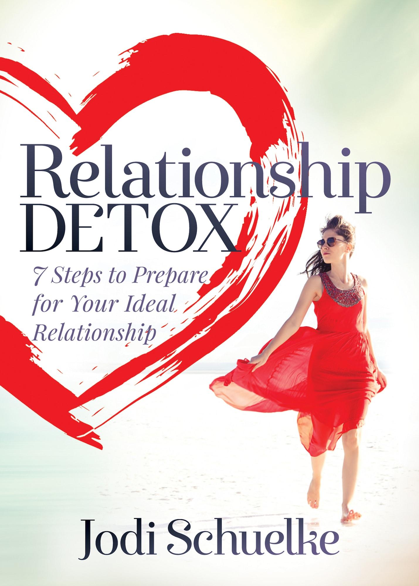 Relationship Detox, Jodi Schuelke Relationship Coach