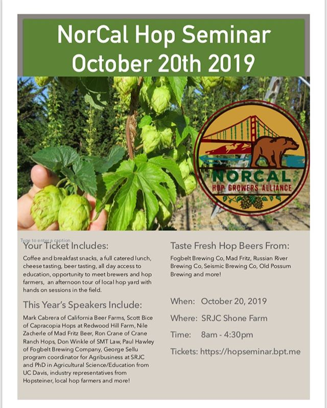 Only 5 days left to get your tickets for the 4th annual NorCal Hop Seminar! Great speakers, wet hop beer tasting, catered lunch, field learning sessions at a local hop yard! Tix link in the bio! 🍻 from @fogbeltbrewing @russianriverbrewingofficial @madfritzbrewing  @seismicbrews @oldpossumbrewing @homegrownhopsbrewing 🧀 from @redwoodhillfarm