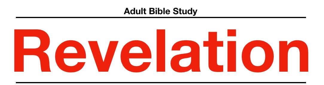 Revelation+-+Adult+Bible+Study+-+January+2019.jpg