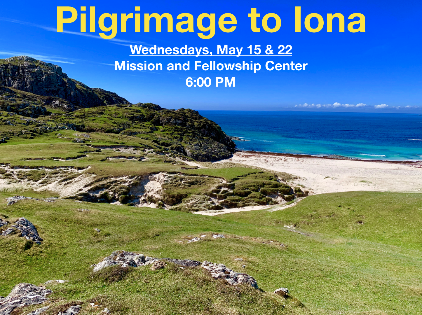 Pilgrimage to Iona - May 15 and 22, 2019.png