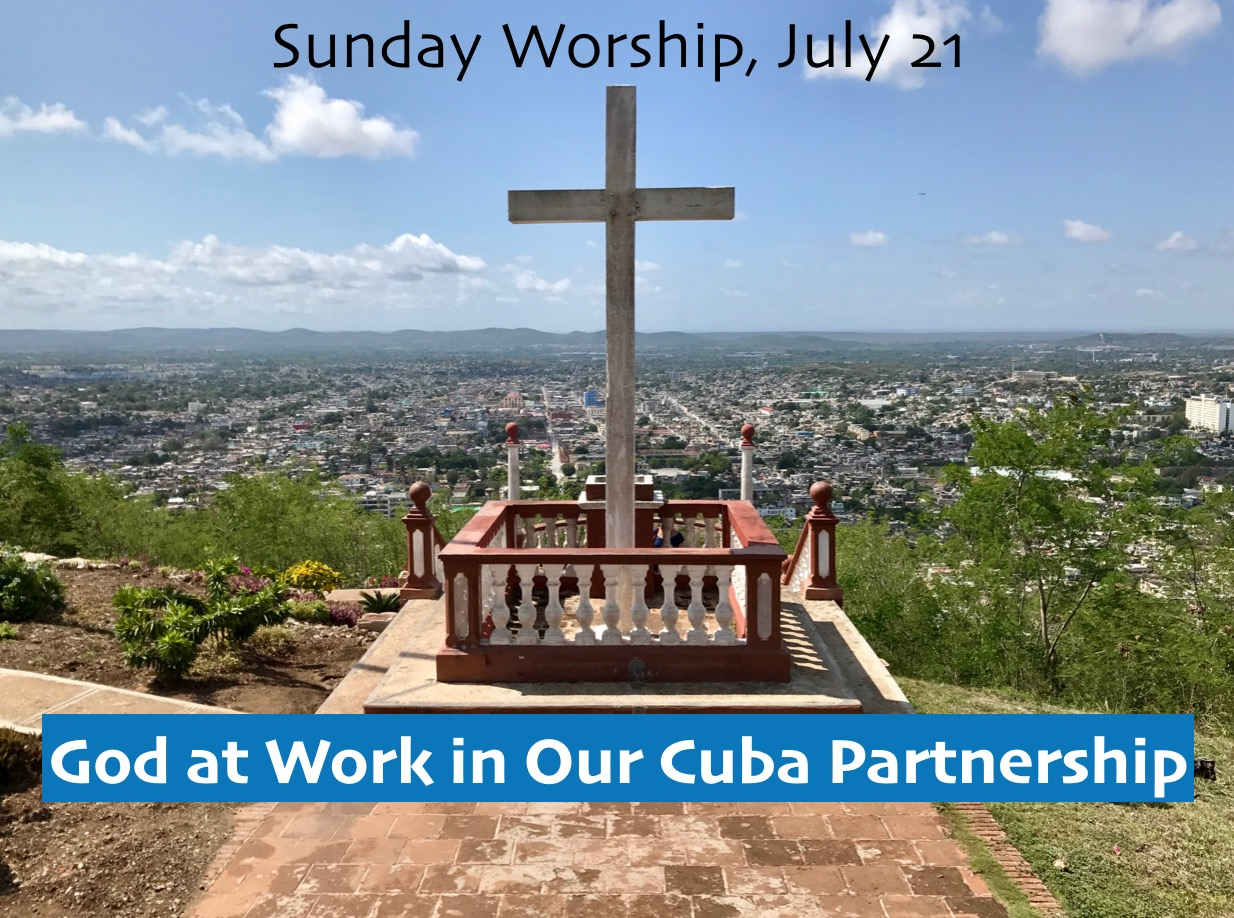 God at Work in Our Cuba Partnership 7-21-19.jpeg