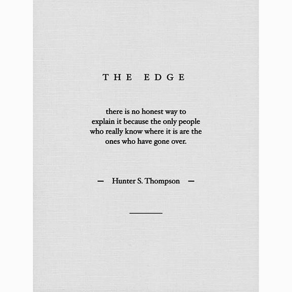 The Edge, Hells Angels: the Strange and Terrible Saga of the Outlaw Motorcycle Gangs, Hunter S Thompson, 1966