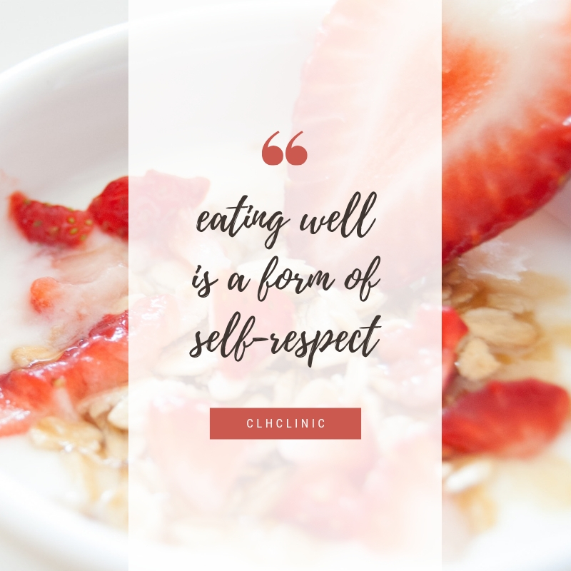 eating well is a form of self-respect.jpg