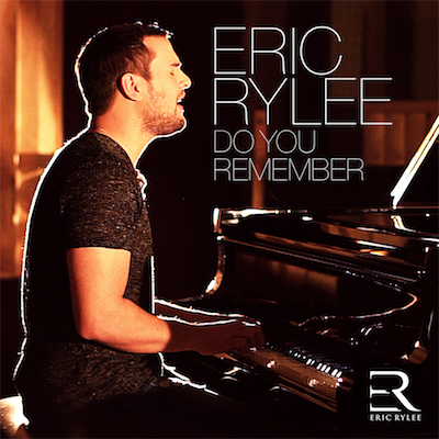 Eric Rylee Do You Remember (Cover with Logo) Kopie.png