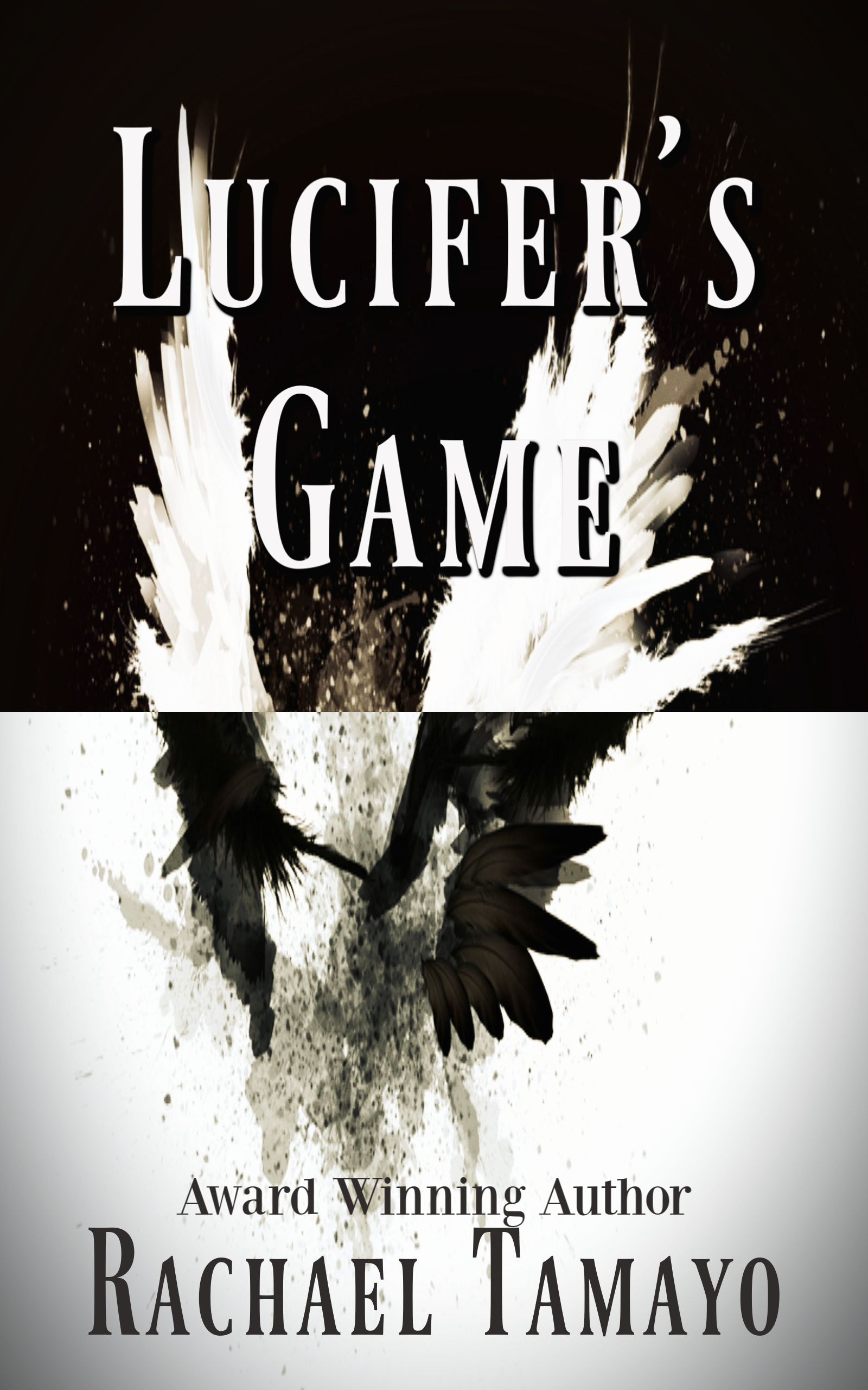 """Lucifer's Game - Cora Davies is on the Devil's playground now.Unable to conceive, Cora and Andrew are on the brink of divorce. When Andrew moves out, Cora is left alone to deal with her depression. Cora is now fair game.One young woman will be caught by Lucifer and his right hand man, Devin, the beautiful demon of lust.Trapped in the crossfire of the age-old battle of good versus evil, A choice must be made. With eternity at stake for all involved, everything rides on this broken couple, Cora and Andrew. The fallen angels have declared war, and only one is strong enough to fight. Only one can save her soul.But is it too late?***""""The Devil's Advocate meets Rosemary's Baby in this page gripping, intense thriller. A must read for paranormal fans.""""Cynthia Austin, Author of The Pendant Series"""