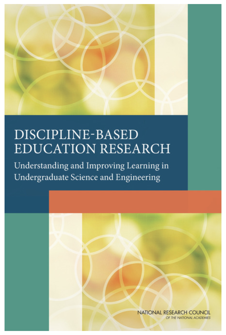 Discipline-based Education Research Report; DBER = University Science & Engineering Education Research