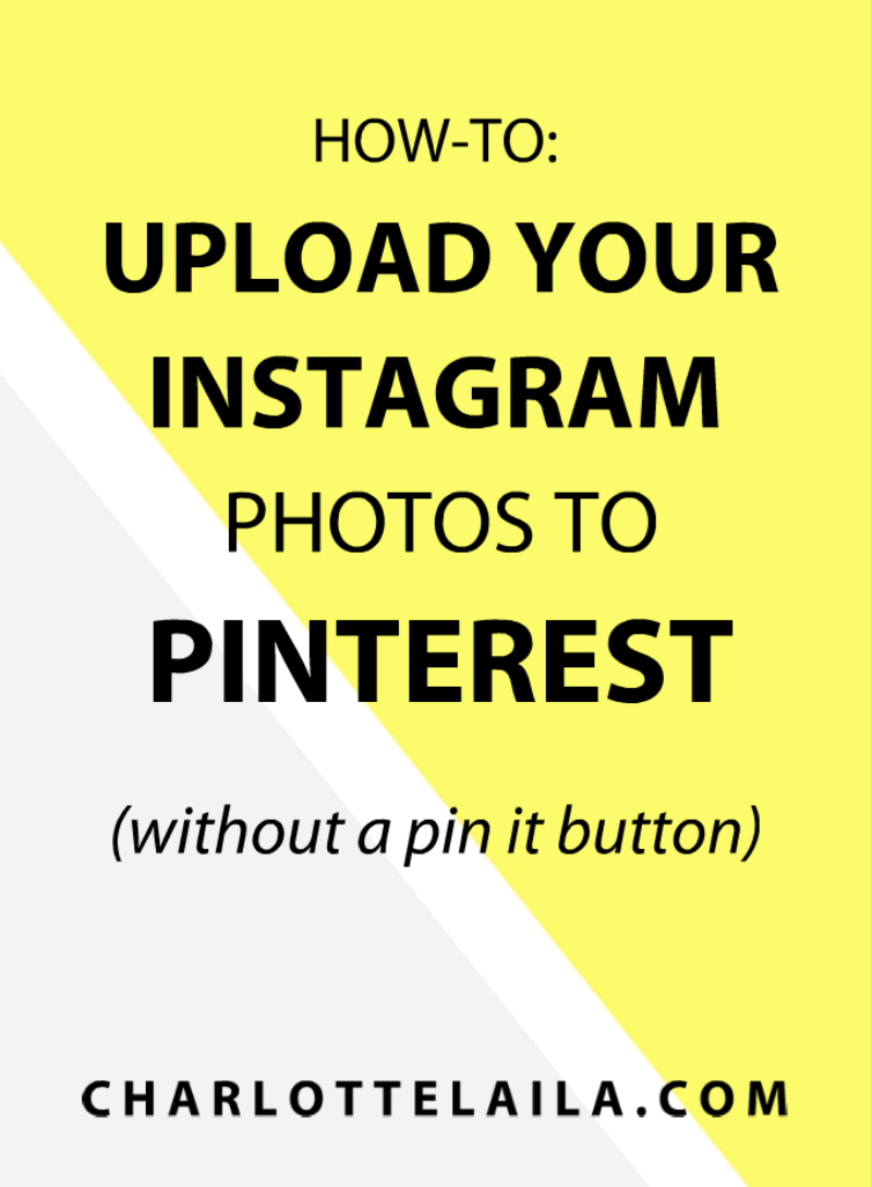 Pin Instagram Images to Pinteres