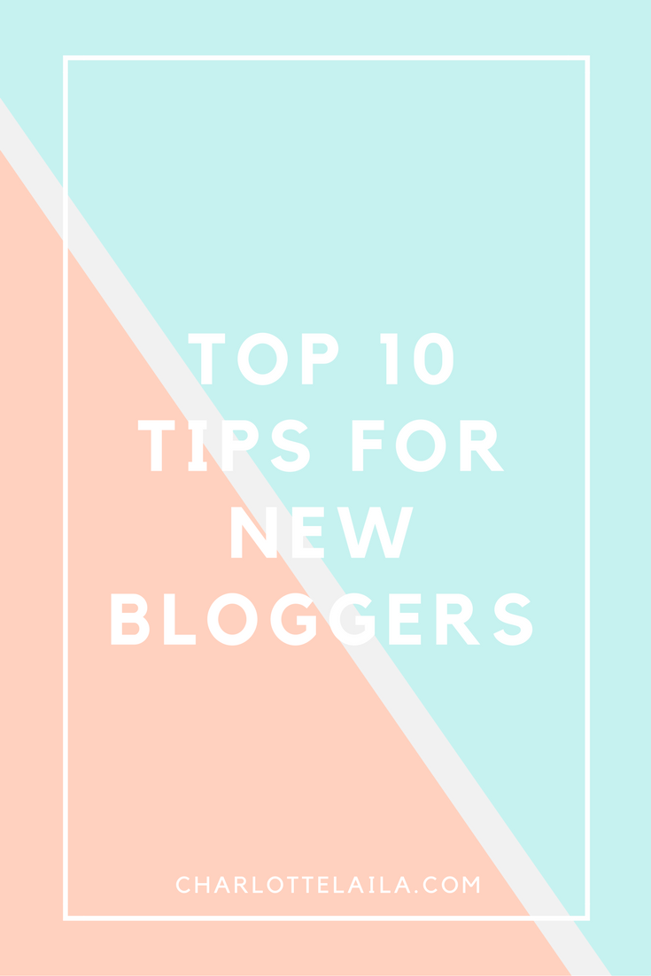 top ten tip for new bloggers