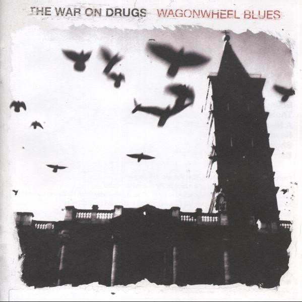 "the War on Drugs - Wagonwheel Blues (Secretly Canadian) | ""A Needle in Your Eye #16"" and ""Show Me the Coast"" Co-Production, Sonic Treatments, Engineer, Mixer"