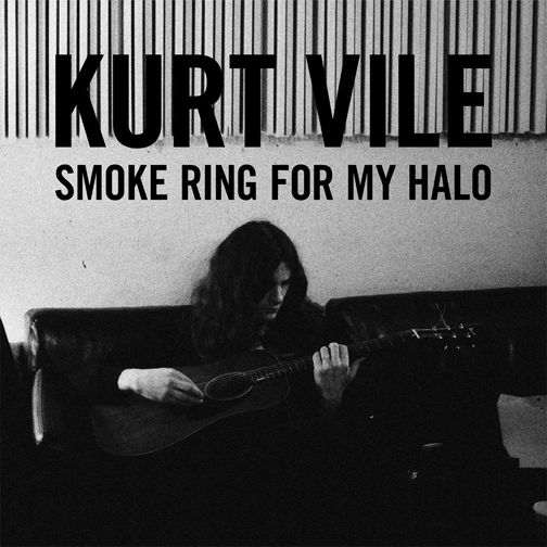 "Kurt Vile - Smoke Ring for my Halo: (Matador Records) | Engineer on ""Jesus Fever"" and ""In My Time"""