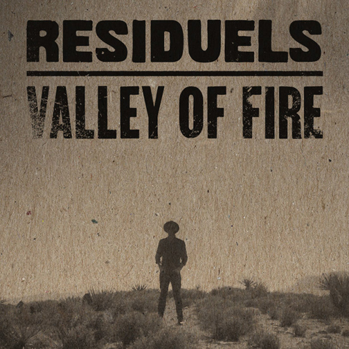 "Residuels - Valley of Fire 7"" (SR)   Co-Producer, Engineer, Mixer"