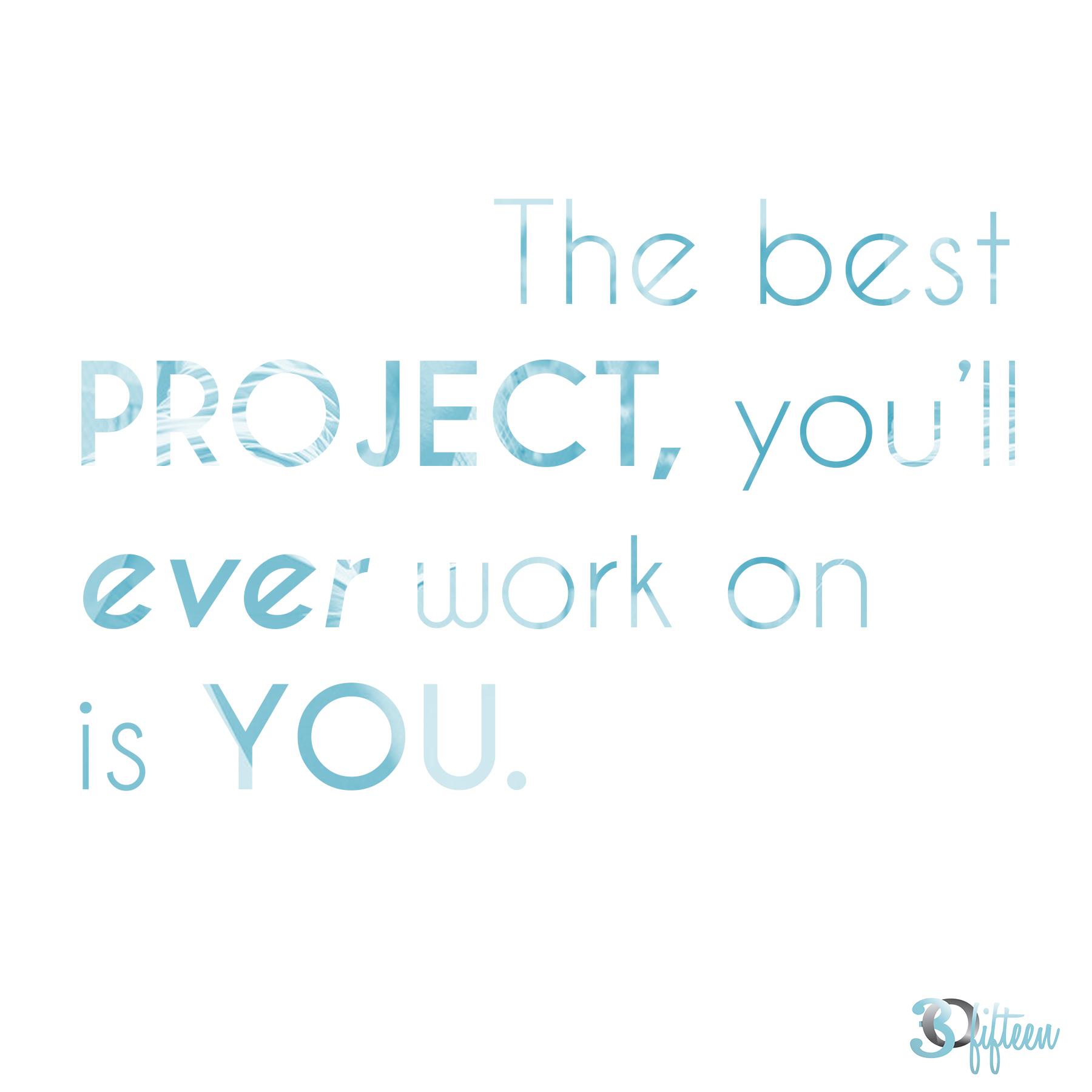 the best project motivational Monday 30Fifteen.jpg