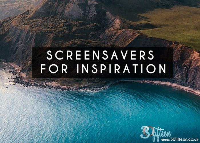 screensavers for inspiration.jpg