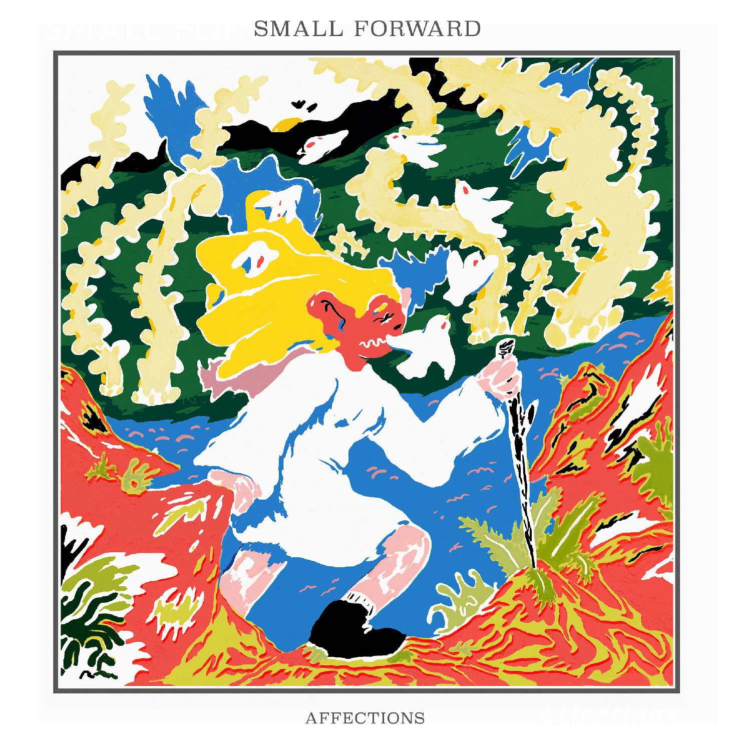 Small Forward: Affections   Cover Art