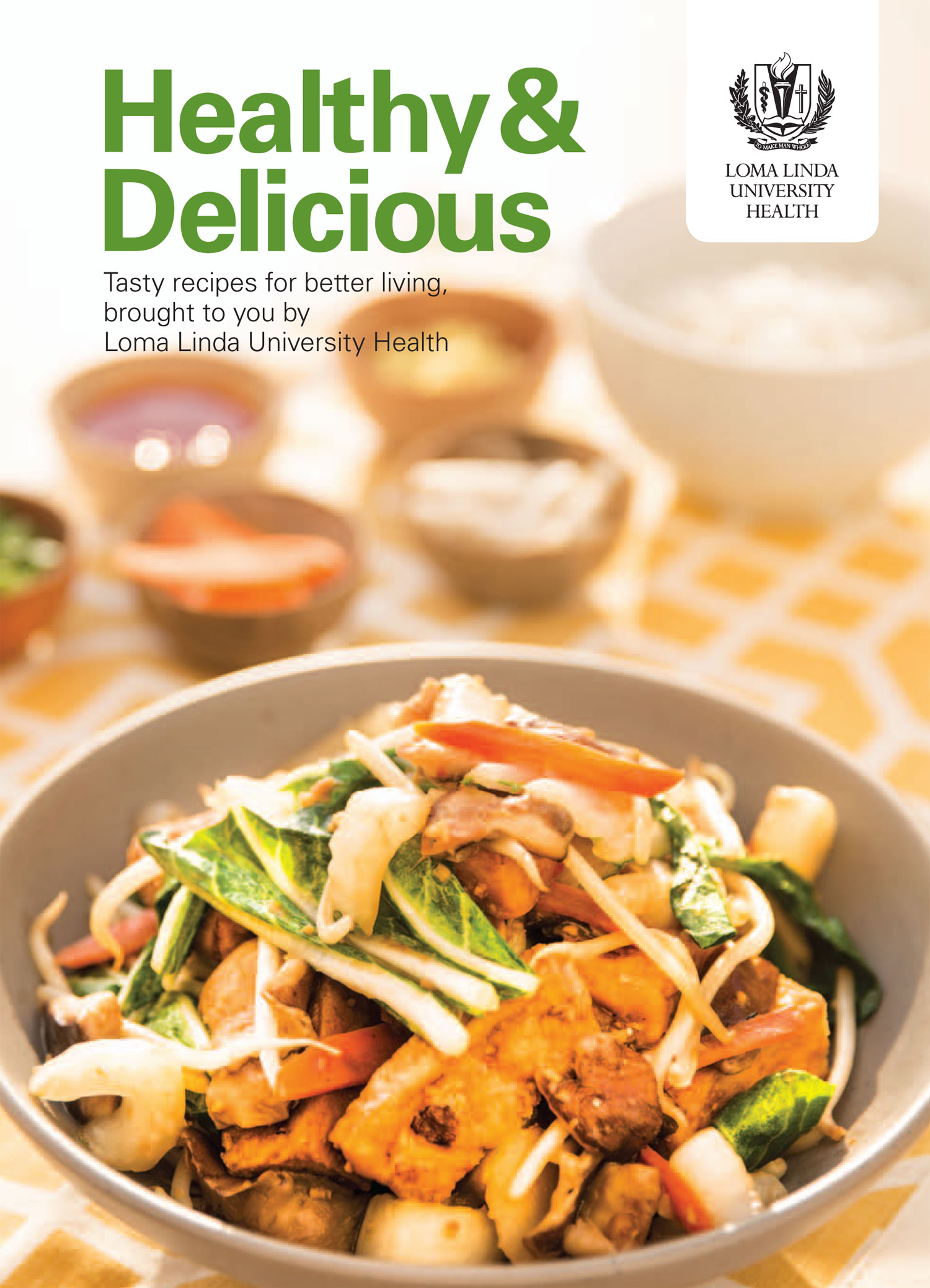 Healthy & Delicious Cookbook      Loma Linda University Health offers this FREE 59 page online cookbook with recipes & cancer-fighting food facts.