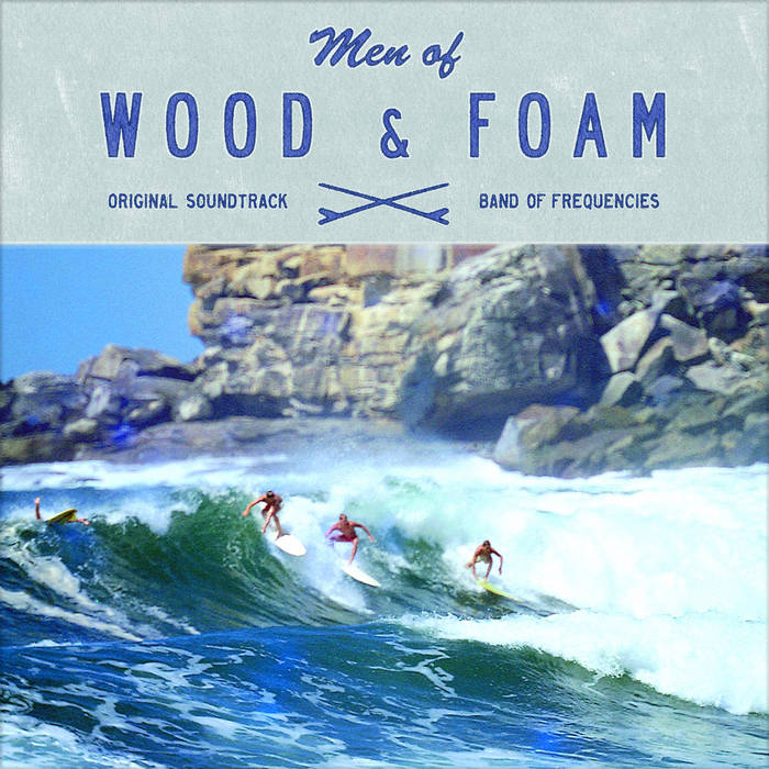 Band of Frequencies_Men of Wood & Foam.jpg