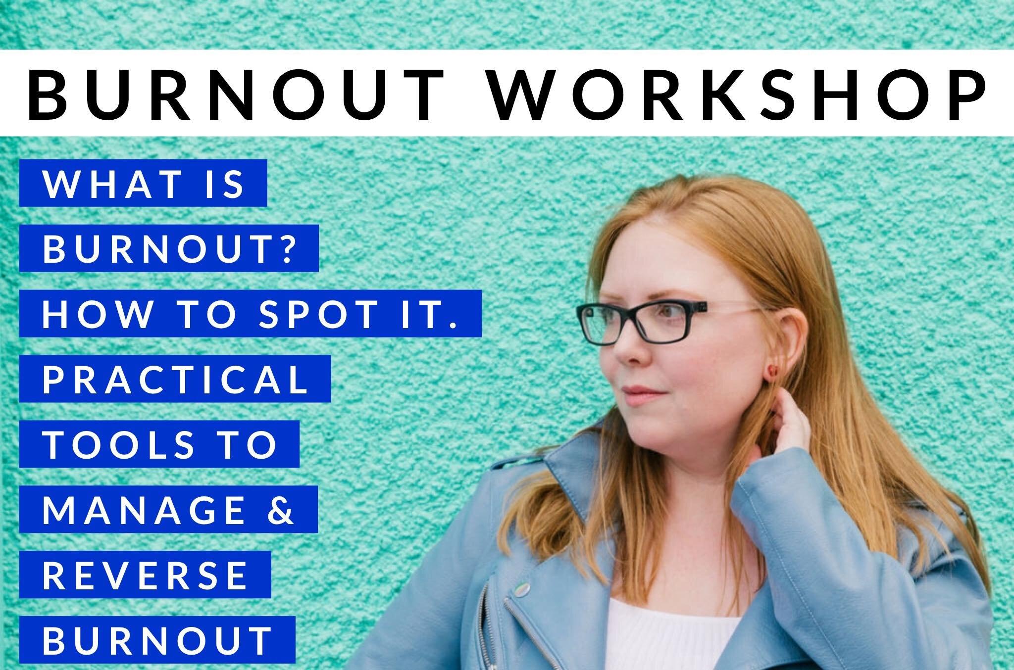 Burnout workshop.jpg