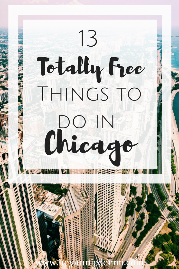 13 Totally Free Things to Do in Chicago // Hey, Annie Demm