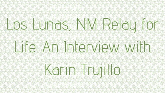 © Nicole Bradshaw Photography 2017; Los Lunas, New Mexico Relay for Life- An Interview with Karin Trujillo; Deming Photographer, Lordsburg Photographer, Silver City Photographer, Las Cruces Photographer, Alamogordo Photographer, Ruidoso Photographer, Roswell Photographer, Carlsbad Photographer