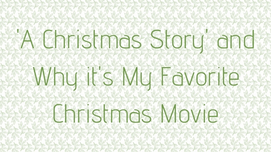 © Nicole Bradshaw Photography 2017; 'A Christmas Story' and Why it's My Favorite Christmas Movie; LDS Photographer, Mormon Photographer, Southwest Wedding Photographer, Utah Family Photographer, Arizona Family Photographer, Colorado Family Photographer, Texas Family Photographer