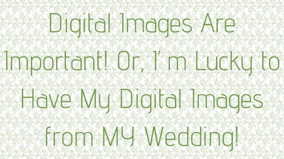 © Nicole Bradshaw Photography 2018; Why Digital Images are Important; Albuquerque, New Mexico Wedding and Portrait Photographer, Santa Fe Wedding Photographer, Los Lunas Wedding Photographer, Rio Rancho Wedding Photographer, Bernalillo Wedding Photographer