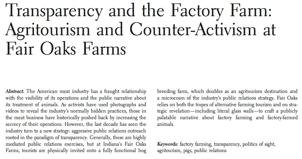 5/3/2018 : My ethnographic account of a visit to a glass-walled factory farm is out now in  Gastronomica: The Journal of Critical Food Studies.