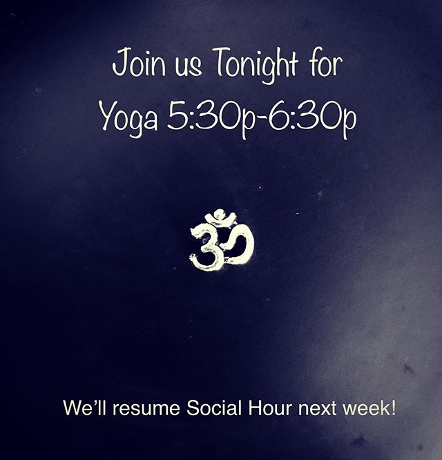 BREAKING NEWS! . Tonight:  Yoga only! . Social hour will resume next week! .  400 S Broadway, Redondo Beach .  all levels ~ all welcome . #socalyogasocial #yoga #freeyoga #donationyoga #redondobeach #southbay #womansclubofredondobeach