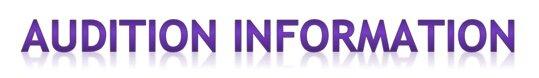 Audition Information.jpg